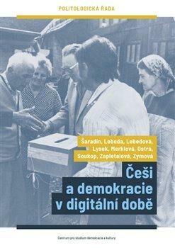 Češi a demokracie v digitální době - Kolektiv