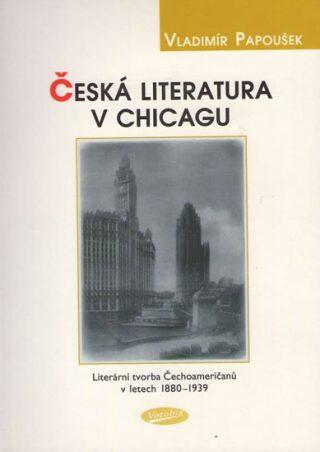 Česká literatura v Chicagu - Vladimír Papoušek