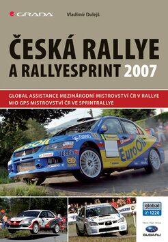 Česká rallye a rallyesprint 2007 - Vladimír Dolejš