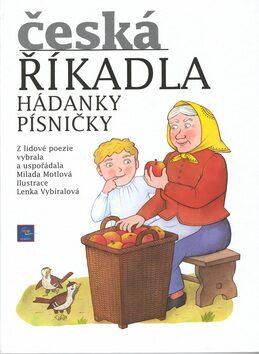 Česká říkadla-Hádanky,písničky - Milada Motlová