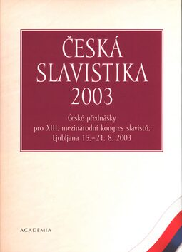 Česká slavistika 2003 - Ivo Pospíšil