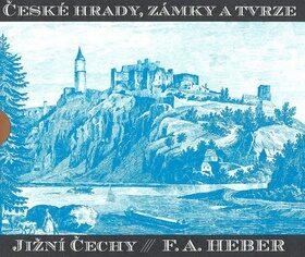 České hrady, zámky a tvrze III - Franz Alexander Heber