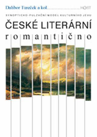 České literární romantično - Dalibor Tureček