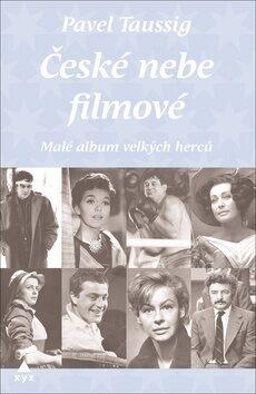 České nebe filmové - Pavel Taussig