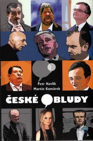 České bludy - Martin Komárek, Petr Havlík
