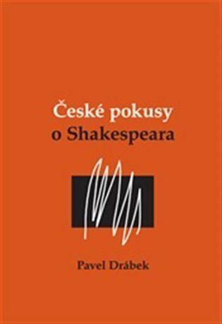 České pokusy o Shakespeara - Pavel Drábek,