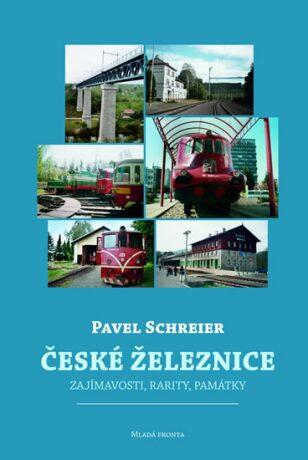 České železnice - Pavel Schreier