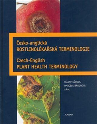 Česko-anglická rostlinolékařská terminologie - Kůdela  Václav