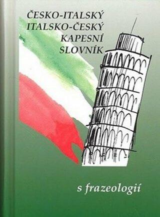 Česko-italský, italsko-český kapesní slovník s frazeologií - Zdeněk Papoušek