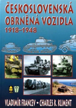 Československá obrněná vozidla - Charles K. Kliment, Vladimír Francev