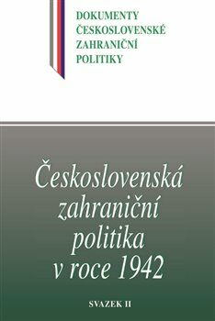 Československá zahraniční politika v roce 1942 - Kolektiv