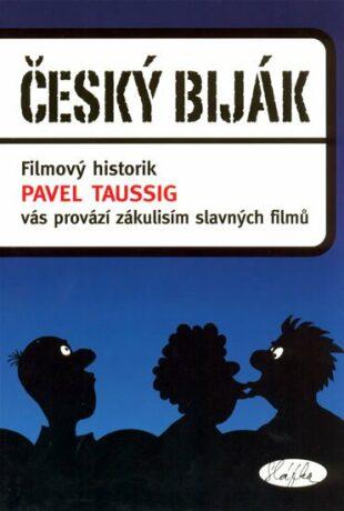 Český biják - Pavel Taussig