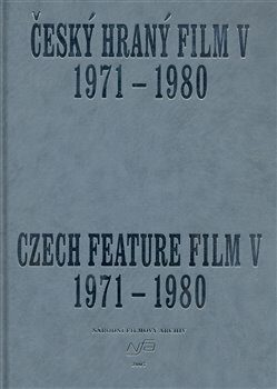Český hraný film V. / / Czech Feature Film V. -