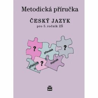 Český jazyk 4 pro základní školy - Metodická příručka - Milada Buriánková