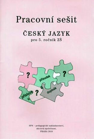 Pracovní sešit Český jazyk pro 5.ročník ZŠ - Eva Hošnová