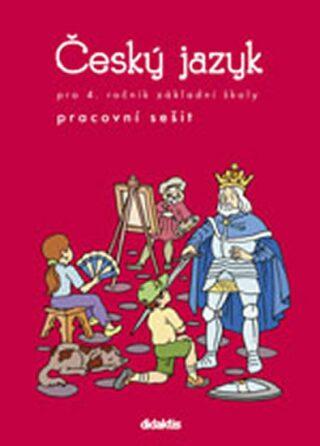 Český jazyk pro 4.ročník ZŠ - Pracovní sešit - Grünhutová P., Humpolíková P.