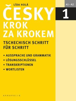 Česky krok za krokem 1 - německá - Lída Holá