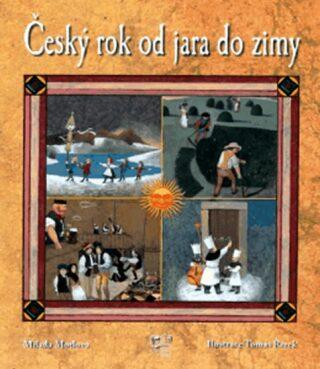 Český rok od jara do zimy - Milada Motlová