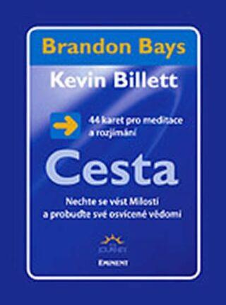 Cesta - 44 karet pro meditace a rozjímání - Brandon Bays