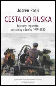 Cesta do Ruska - Joseph Roth