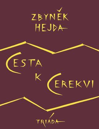 Cesta k Cerekvi - Zbyněk Hejda - e-kniha