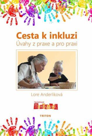 Cesta k inkluzi - Anderliková Lore