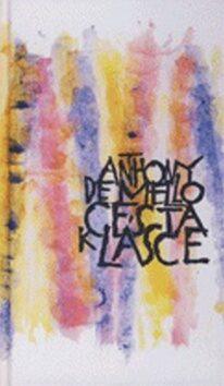 Cesta k lásce - Anthony De Mello
