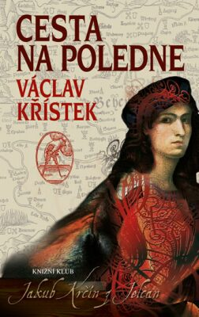 Cesta na poledne - Václav Křístek