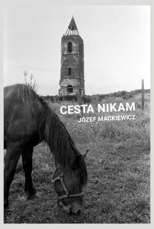 Cesta nikam - Jósef Mackiewicz - e-kniha