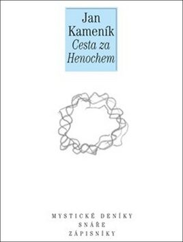 Cesta za Henochem - Jan Kameník,