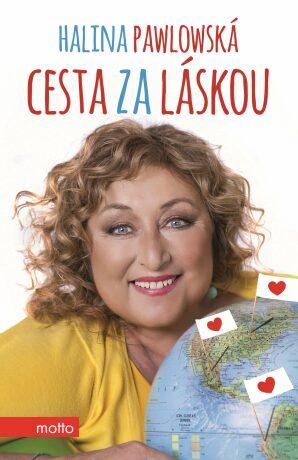 Cesta za láskou - Halina Pawlowská - e-kniha