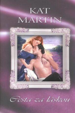 Cesta za láskou - Kat Martinová
