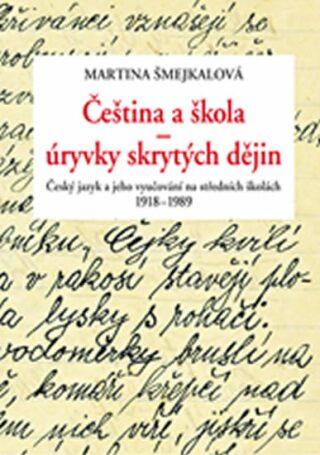 Čeština a škola - Martina Šmejkalová