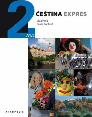 Čeština expres 2 (A1/2) - ukrajinsky + CD - Lída Holá, Pavla Bořilová