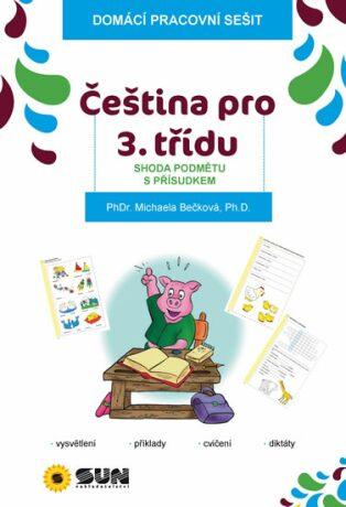 Čeština pro 3. třídu - Shoda podmětu s přísudkem - Michaela Bečková
