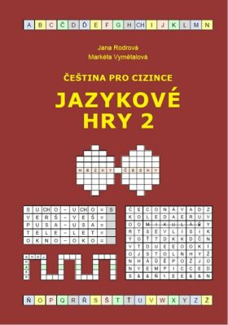 Čeština pro cizince - Jazykové hry 2 - Rodrová Jana, Vymětalová Markéta