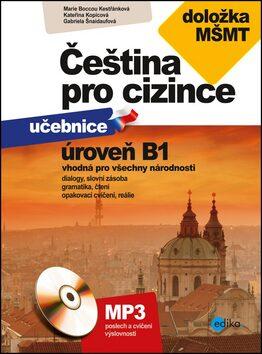 Čeština pro cizince B1 - Kolektiv