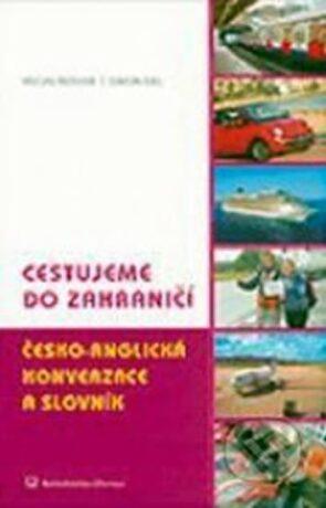 Cestujeme do zahraničí Česko-anglická konverzace a slovník - Václav Řeřicha, Gill Simon