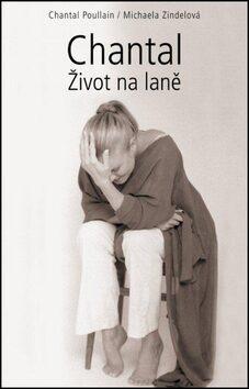 Chantal - Michaela Zindelová, Poullain Chantal