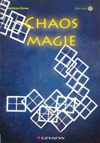 Chaos magie - Dunn Patrick