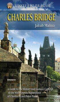 Charles Bridge - Jakub Malina