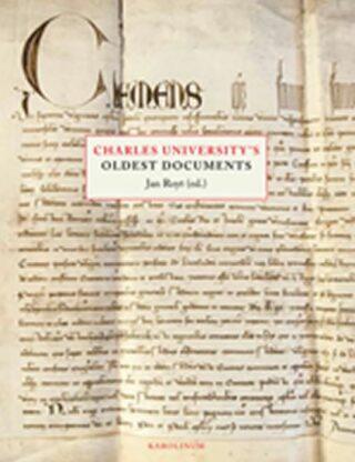Charles University's Oldest Documents - Jan Royt