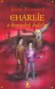 Charlie a kouzelný kuličas - Jenny Nimmová