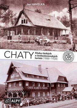 Chaty Klubu českých a československých turistů - Jan Havelka