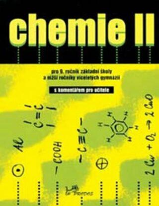 Chemie II - s komentářem pro učitele - Kolektiv