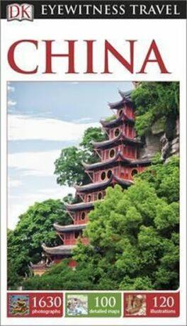 China - DK Eyewitness Travel Guide - Dorling Kindersley