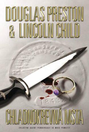 Chladnokrevná msta - Douglas Preston, Lincoln Child