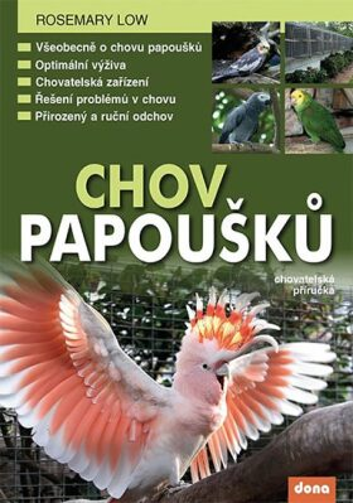 Chov papoušků - Rosemary Low