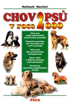 Chov psů v roce 2000 - Vladimír Doležal, Hellmuth Wachtel