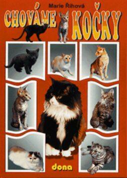 Chováme kočky - Marie Říhová